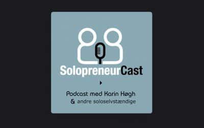 Jeg er med i Karin Høgh's SolopreneurCast – Afsnit #116